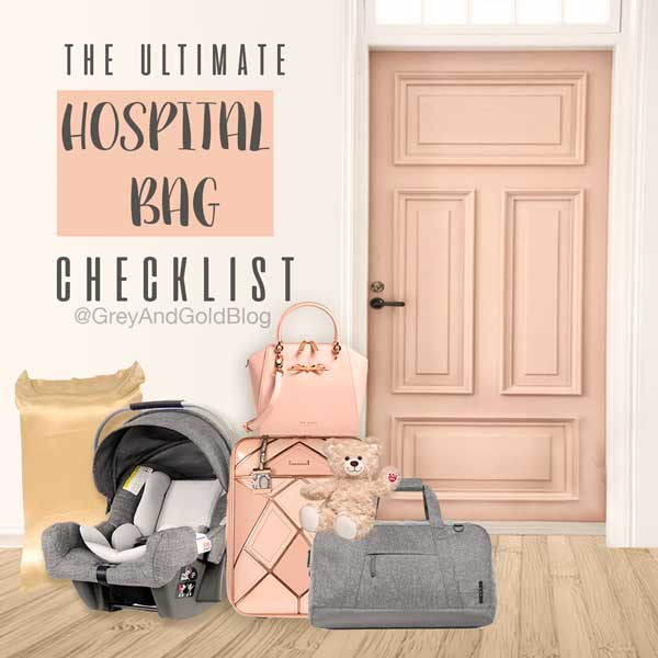 ultimate-hospital-bag-checklist-by-greyandgoldblog